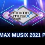 ANIMAX MUSIX 2021